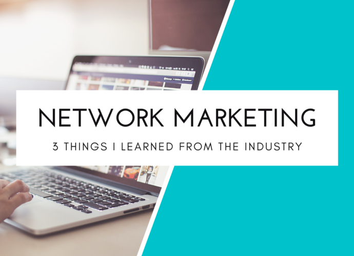 3 Things I Learned From Network Marketing