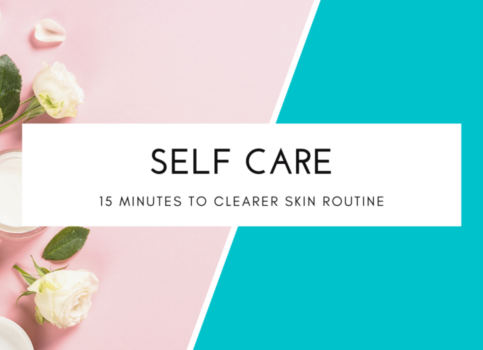 15 Minutes To Clearer Skin