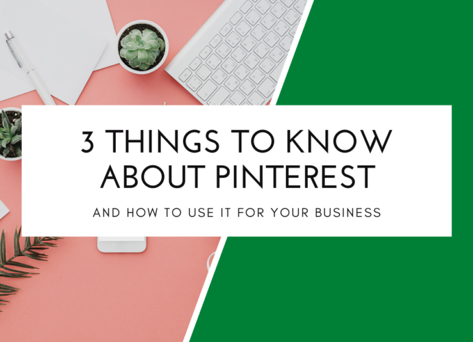 3 Things To Know About Using Pinterest For Your Business