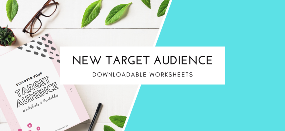 Discover Your Target Audience Worksheets