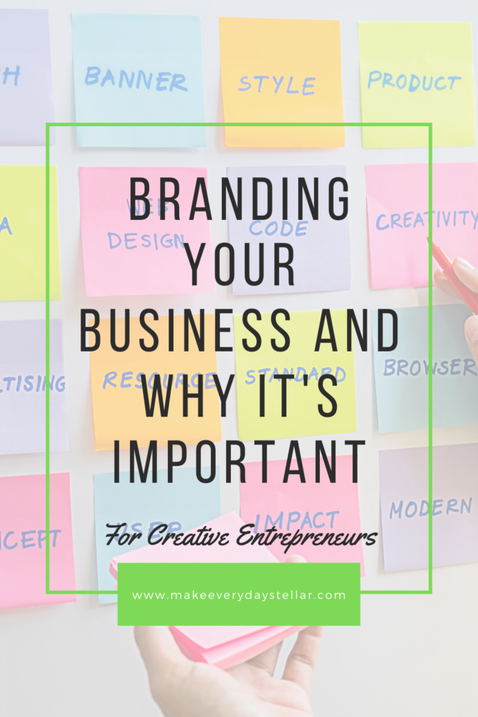 Branding Your Business And Why It's Important