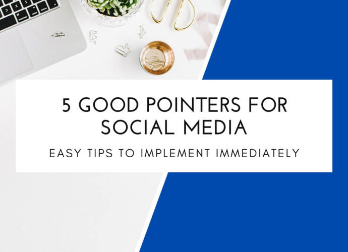 5 Good Pointers For Social Media