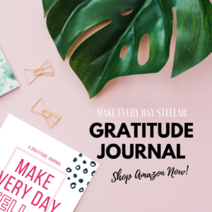 Make Every Day Stellar Gratitude Journal