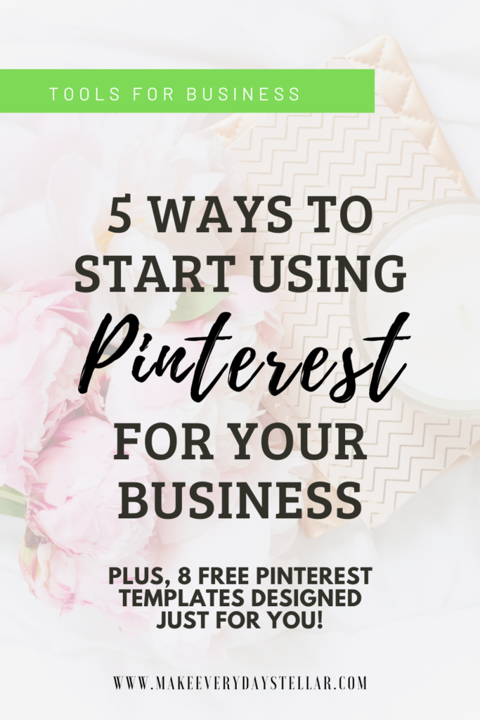 5 Ways To Start Using Pinterest For Your Business