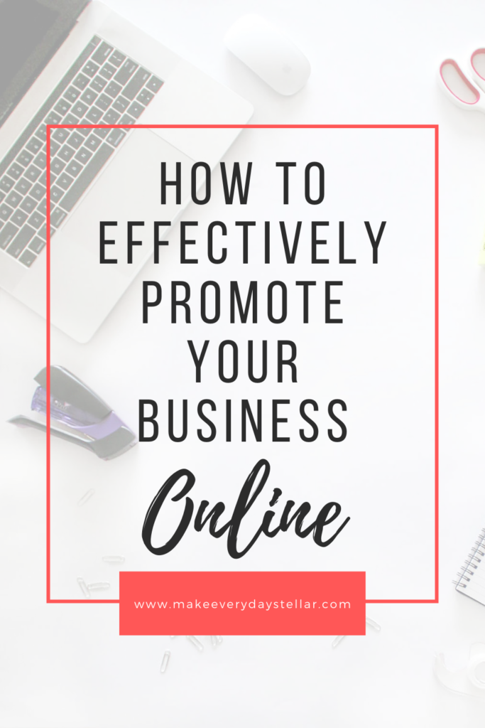 How To Effectively Promote Your Business Online